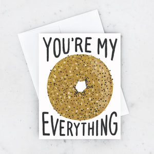"""You Are My Everything"" Greeting Card 