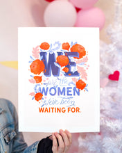 Load image into Gallery viewer, We Are The Women Art Print | Paper Raven Co.