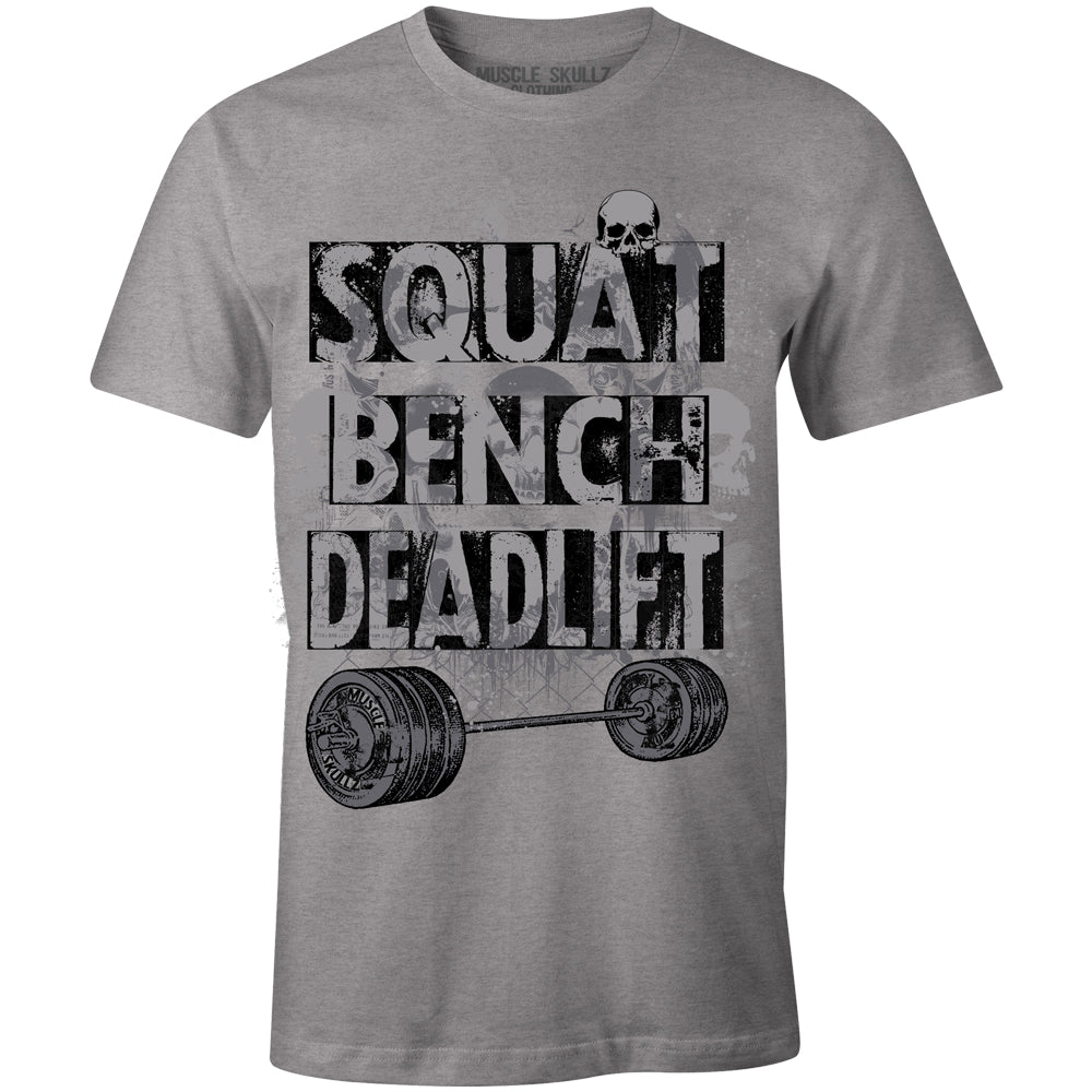 Admirable Squat Bench Deadlift Tee Gmtry Best Dining Table And Chair Ideas Images Gmtryco