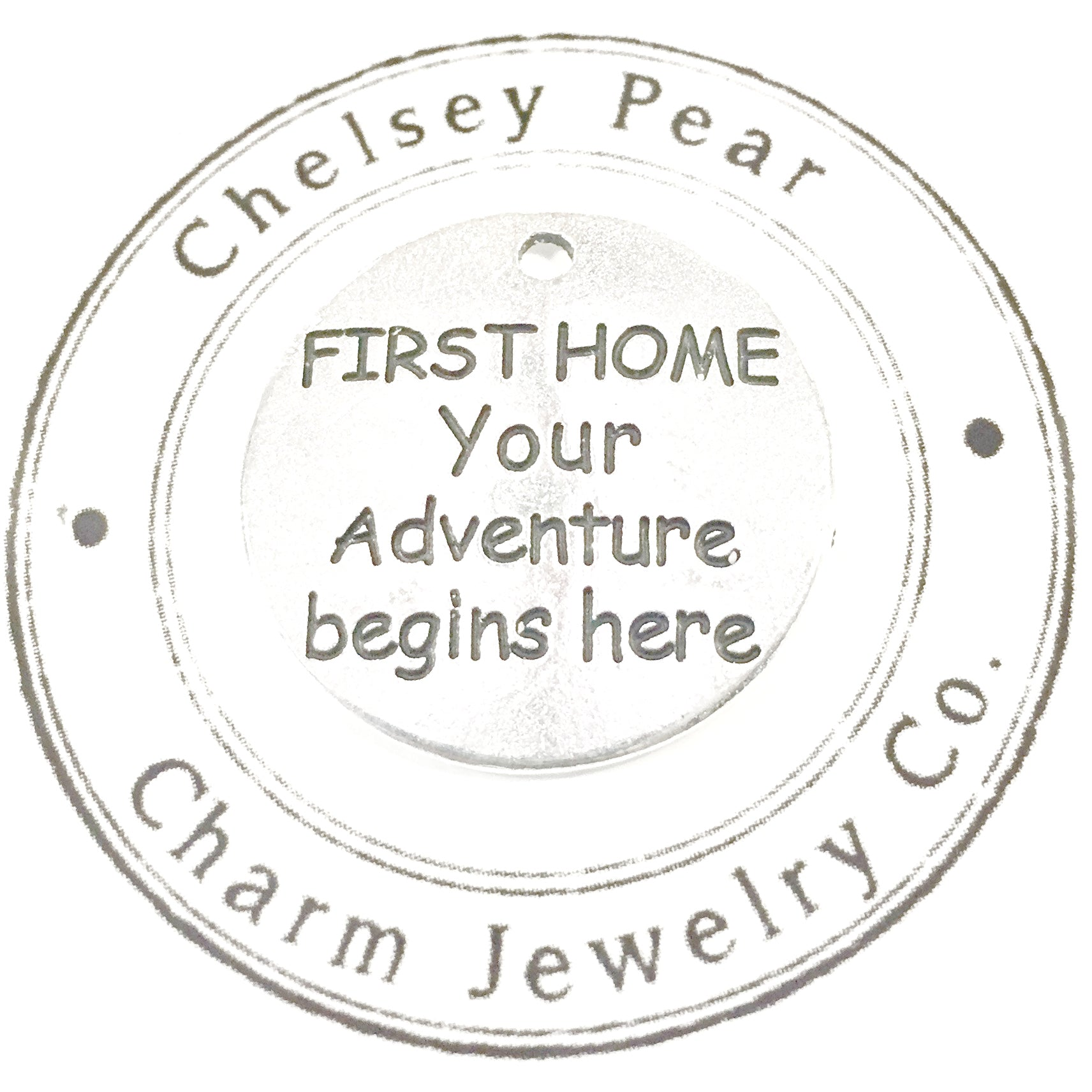 First Home, Your Adventure Begins Here Charm