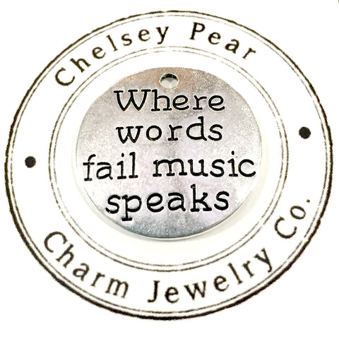 Where Words Fail, Music Speaks Charm