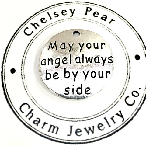 may your angel always be by you side charm