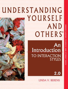 Understanding Yourself and Others: An Introduction to Interaction Styles 2.0
