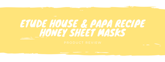 Etude House & Papa Recipe Honey Sheet Masks Review