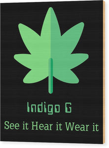 Green Leaf - Wood Print - Indigo G