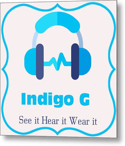 Headphones - Metal Print - Indigo G