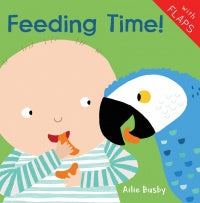 Feeding Time! Board Book