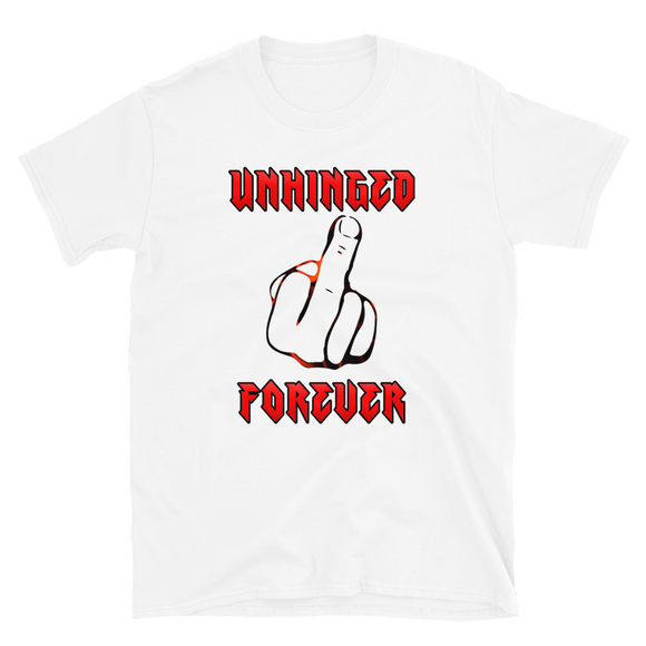 UNHINGED FOREVER T-SHIRT (White)