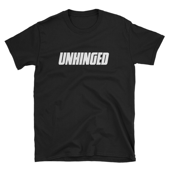 UNHINGED CLASSIC T-SHIRT