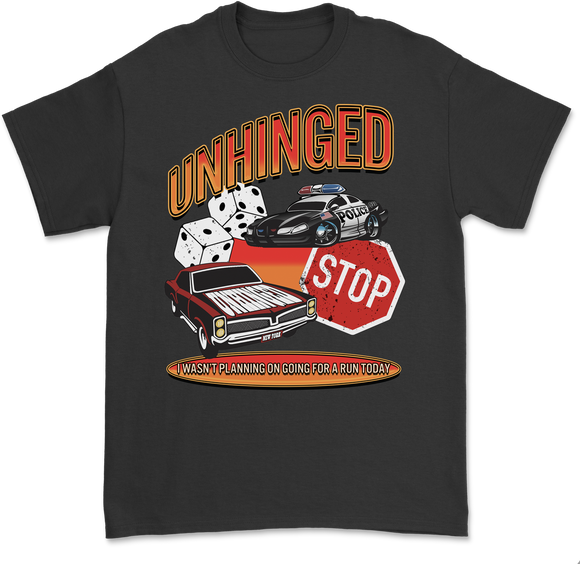 UNHINGED ON THE RUN T-SHIRT (Black)