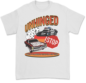UNHINGED ON THE RUN T-SHIRT (White)
