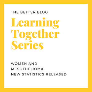 Learning Together Series: Women and Mesothelioma