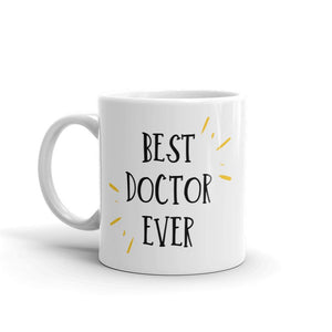 Best Doctor Ever Mug Better and Co.
