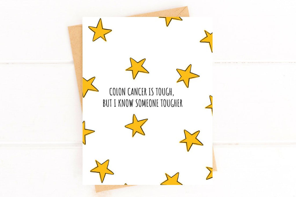 Colon Cancer is Tough Get Well Card Better and Co.