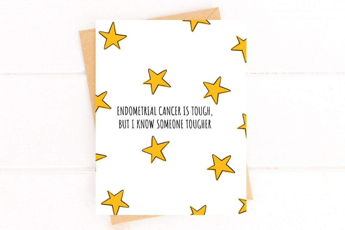 Endometrial Cancer is Tough Get Well Card Better and Co.