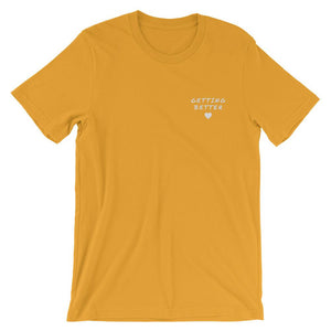 Getting Better T-Shirt Better and Co. Mustard S