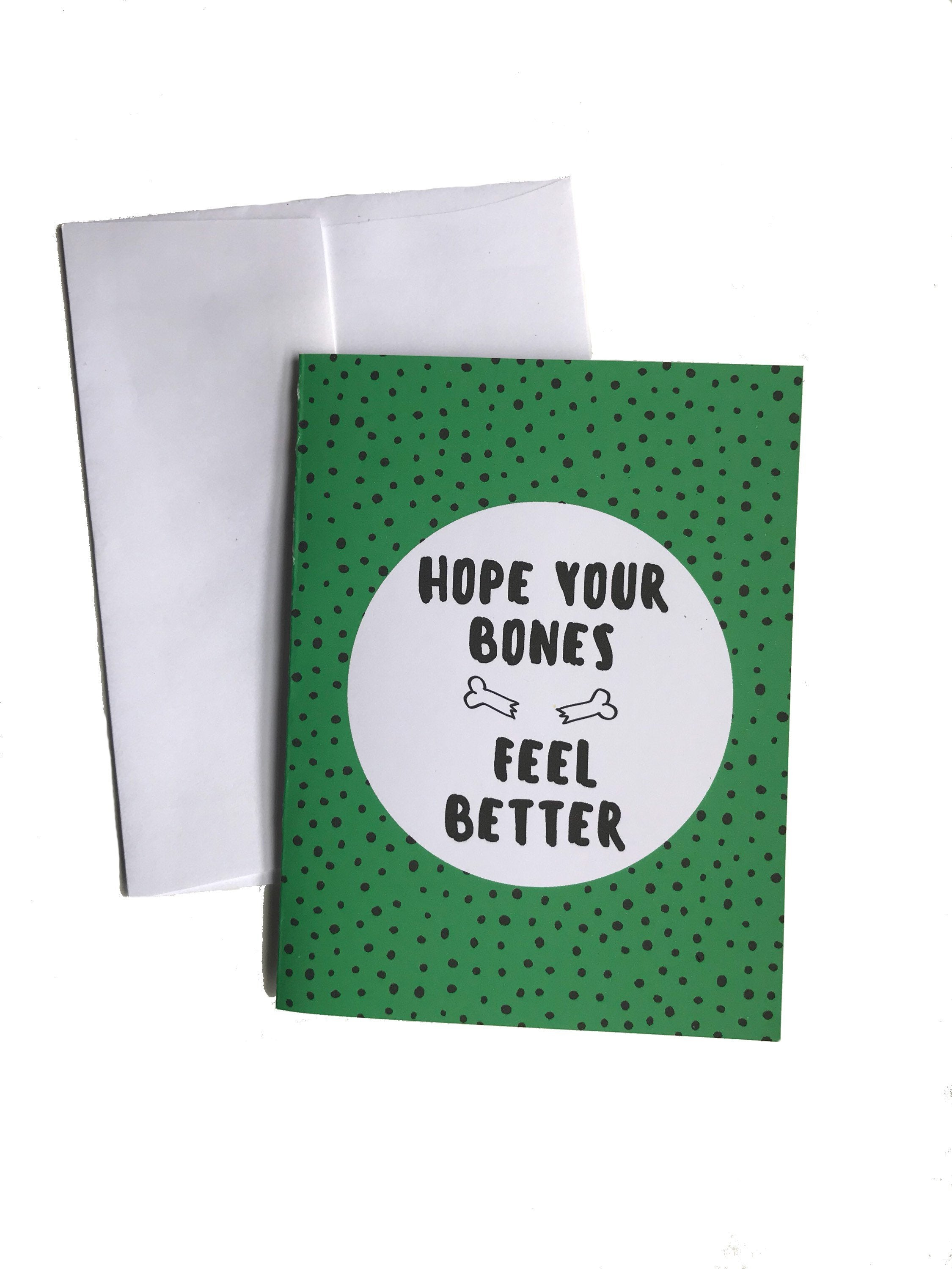 Hope Your Bones Feel Better Cancer Get Well Card Better and Co.