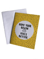 Hope Your Brain Feels Better Cancer Get Well Card Better and Co.
