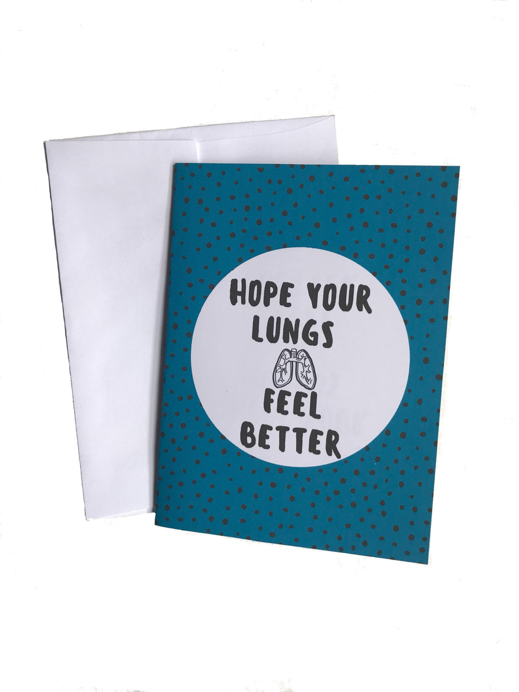 Hope Your Lungs Feel Better Cancer Get Well Card Better and Co.