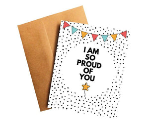 I Am So Proud of You Encouragement Card Better and Co.
