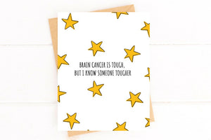 Brain Cancer is Tough Get Well Card