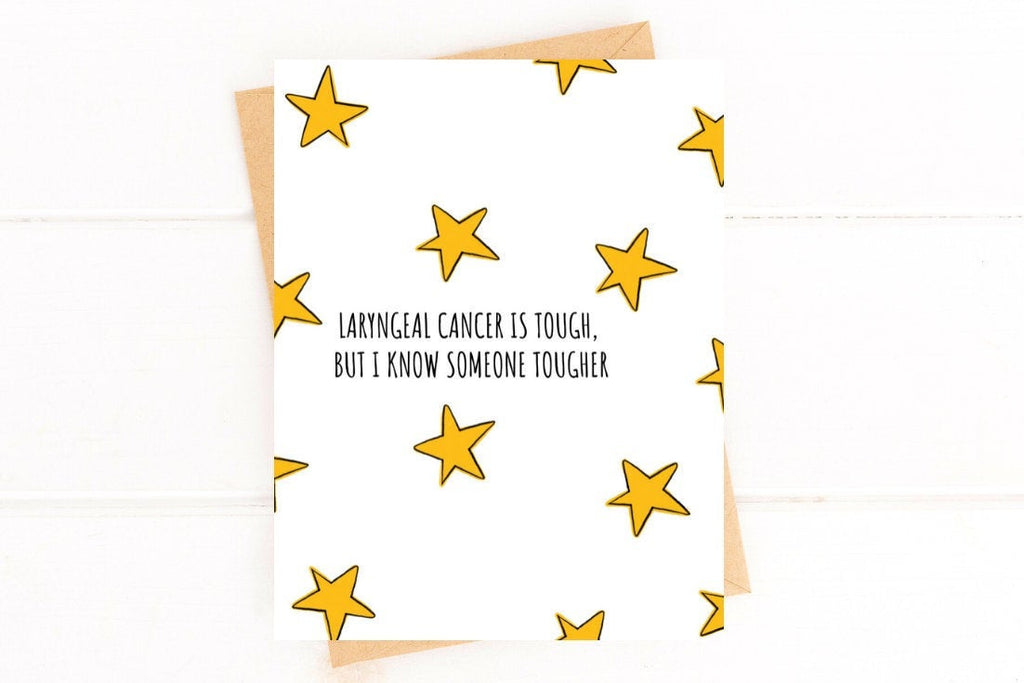 Laryngeal Cancer is Tough Get Well Card