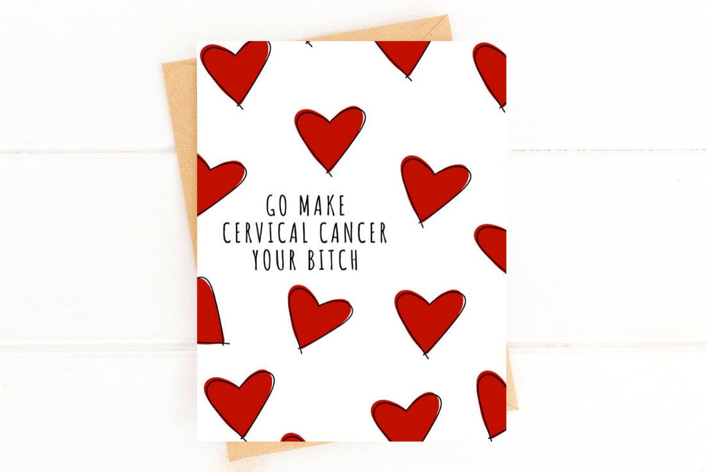 Make Cervical Cancer Your Bitch Funny Get Well Card