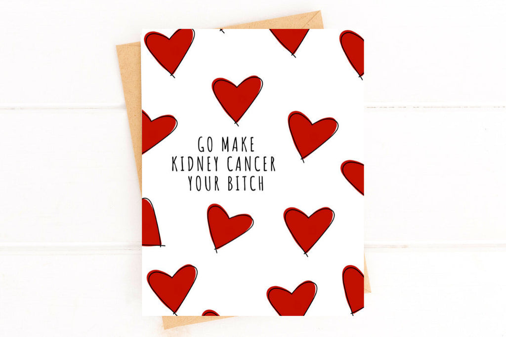 Make Kidney Cancer Your Bitch Funny Get Well Card Card