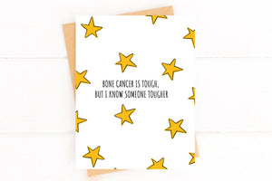 Bone Cancer is Tough Get Well Card