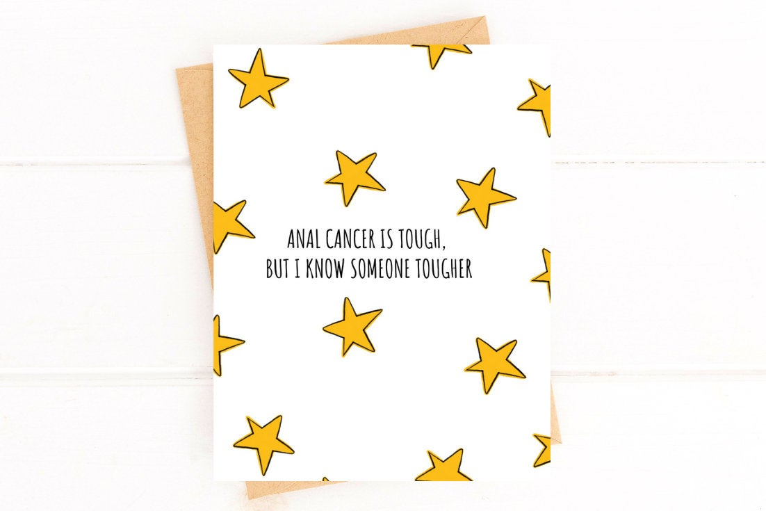 Anal Cancer is Tough, But I Know Someone Tougher  Anal Cancer Get Well Card
