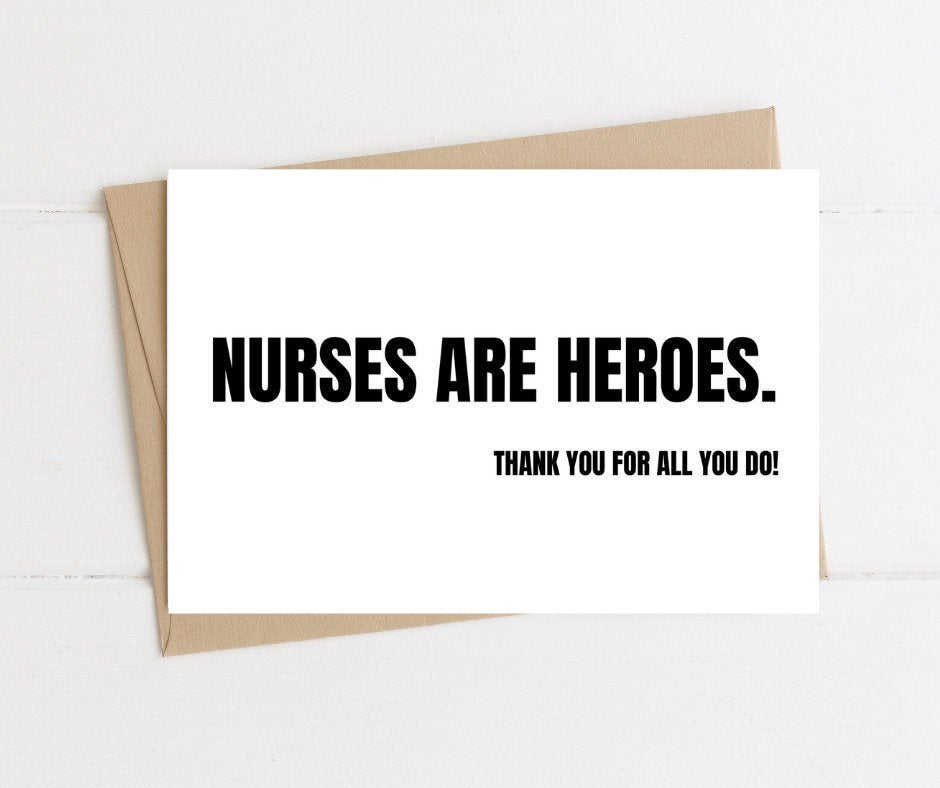 Nurses Are Heroes Nurse Appreciation Thank You Card