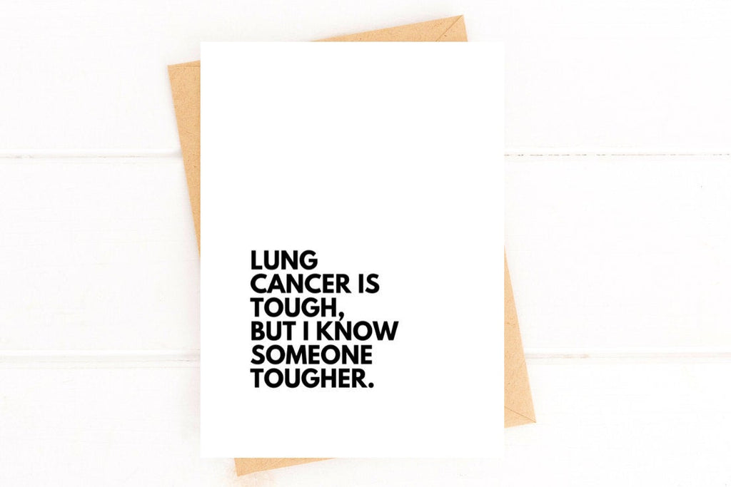 Lung Cancer is Tough Get Well Card