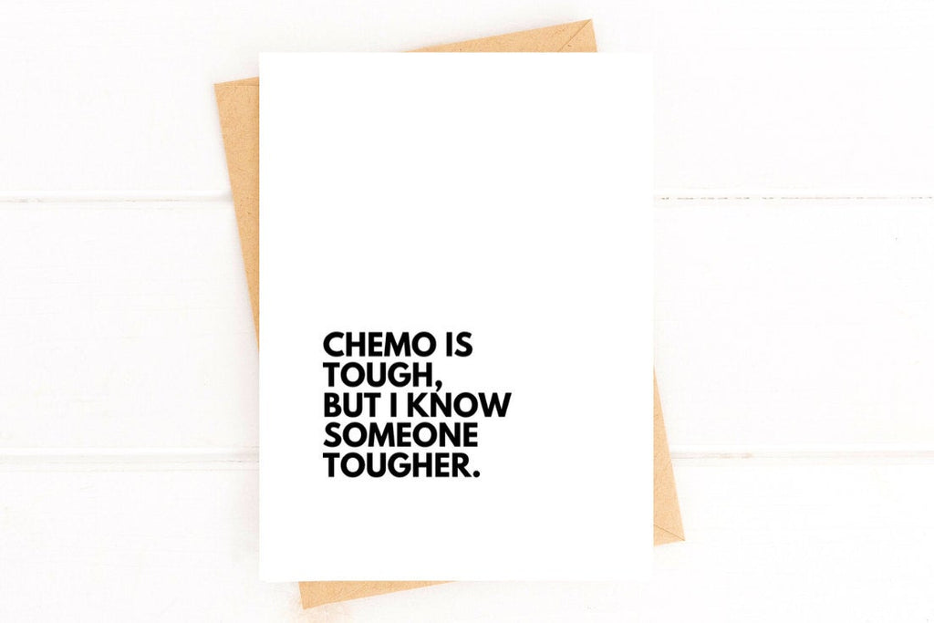 Chemo is Tough Cancer Get Well Card