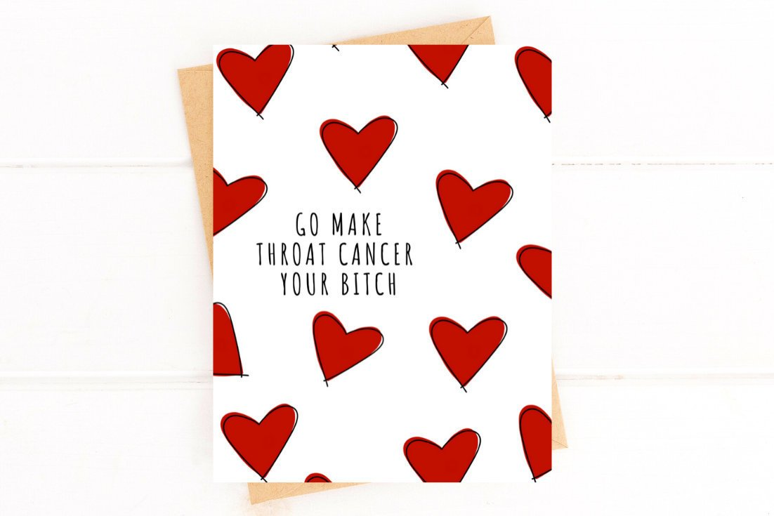 Make Throat Cancer Your Bitch Funny Get Well Card Better and Co.