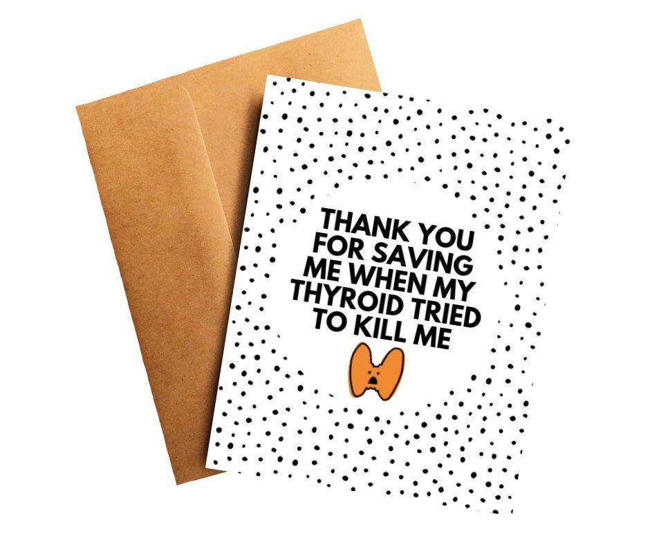 Saving Me Thyroid Cancer Oncologist Doctor Thank You Card Better and Co.