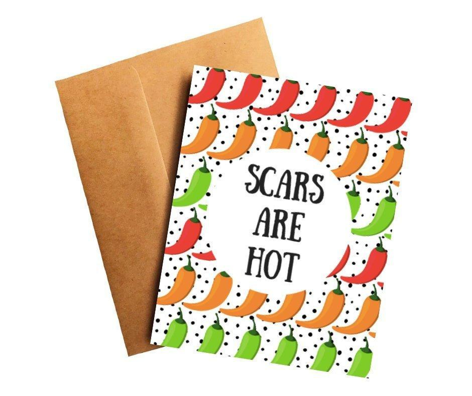 Scars Are Hot Surgery Get Well Card Better and Co.