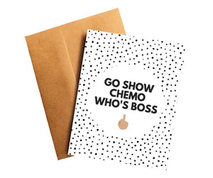 Show Chemo Who's Boss Cancer Get Well Card Better and Co.