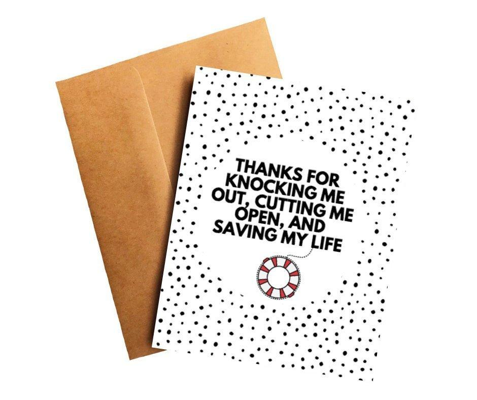 Thank You For Saving Me Card For Surgeon Better and Co.