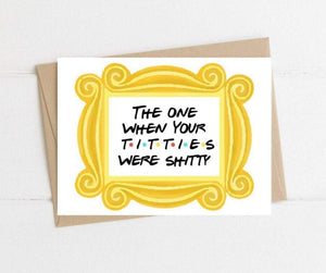 The One When Your Titties Were Shitty Breast Friends-Themed Cancer Get Well Card Better and Co.