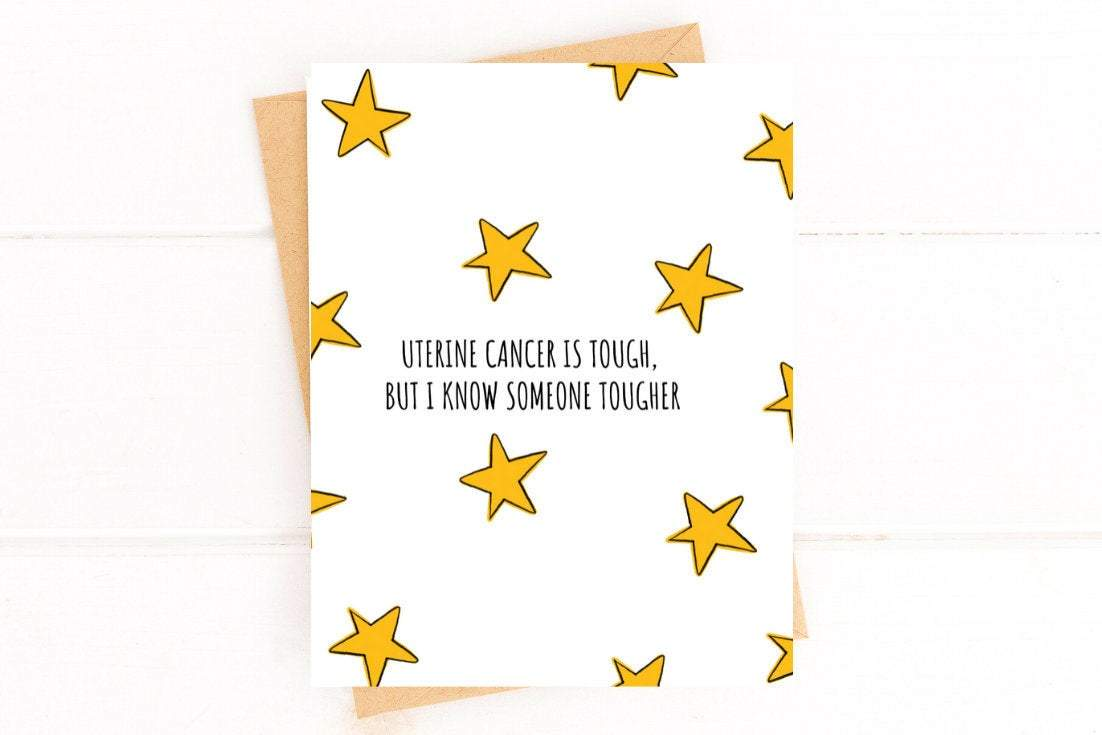 Uterine Cancer is Tough Get Well Card Better and Co.