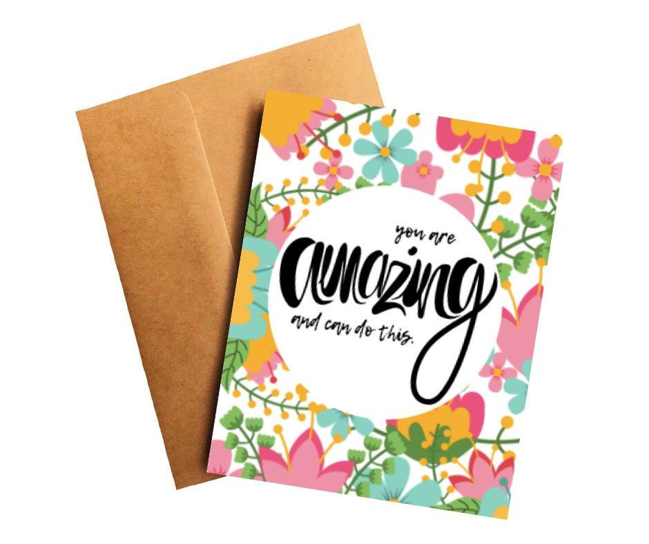 You Are Amazing And Can Do This Encouragement Card Better and Co.