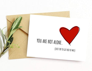 You Are Not Alone Encouragement Card Better and Co.