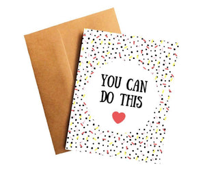 You Can Do This Card Encouragement Card Better and Co.