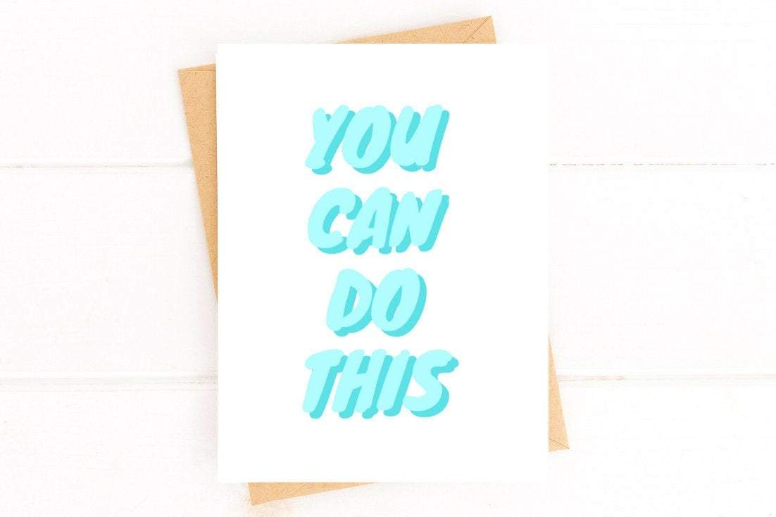 You Can Do This Encouragement Card Better and Co.
