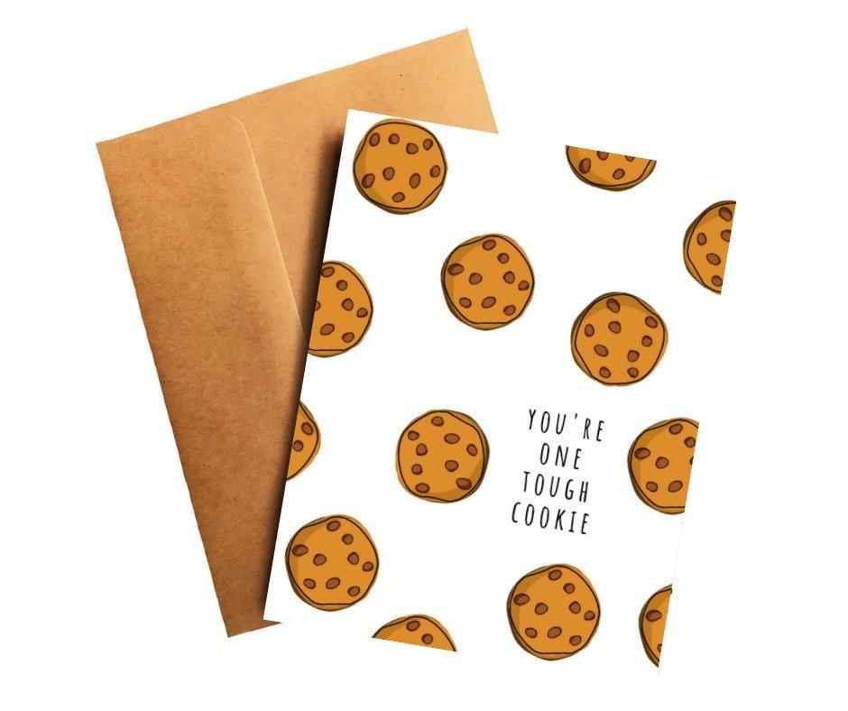You're One Tough Cookie Encouragement Card Better and Co.