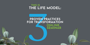 This is the Life Model Seminar
