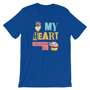 My Heart Belongs To You - Foodie Short-Sleeve Unisex T-Shirt - T-Shirt Tickles