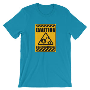 Caution Strategically Social Short-Sleeve Unisex T-Shirt - T-Shirt Tickles
