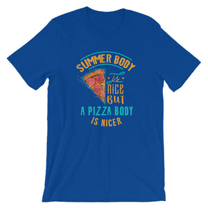 Pizza Body Fun Short-Sleeve Unisex T-Shirt - T-Shirt Tickles