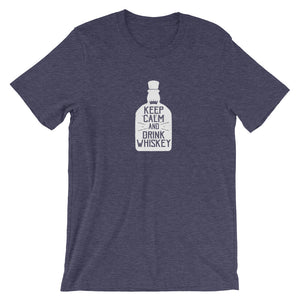 Stay Calm and Drink Whiskey Short-Sleeve Unisex T-Shirt - T-Shirt Tickles